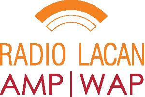 Radio Lacan | Radio de la Asociación Mundial de Psicoanálisis